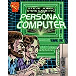 Steve Jobs, Steve Wozniak, and the Personal Computer | Donald B. Lemke