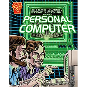 Steve Jobs, Steve Wozniak, and the Personal Computer Audiobook