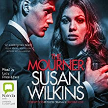The Mourner (       UNABRIDGED) by Susan Wilkins Narrated by Lucy Price-Lewis