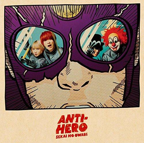 ANTI-HERO(アンタイヒーロー)初回限定盤B<CD+DVD[TOKYO FANTASY2014@富士急ハイランド? Selected Live DVD](4曲収録予定)>