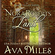 Nora Roberts Land: Dare Valley (       UNABRIDGED) by Ava Miles Narrated by Em Eldridge