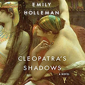 Cleopatra's Shadows Audiobook
