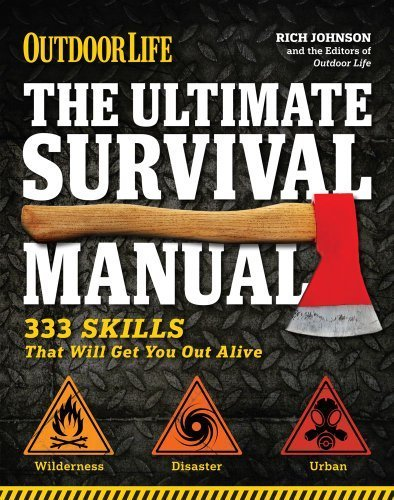 The Ultimate Survival Manual (Outdoor Life):