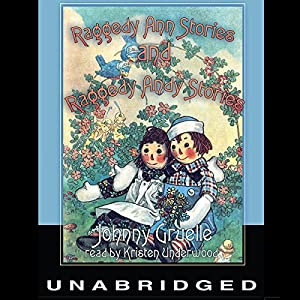 Raggedy Ann Stories & Raggedy Andy Stories Audiobook