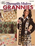 Thoroughly Modern Grannies (Crochet, 6 New Designs) (1590120825) by American School of Needlework