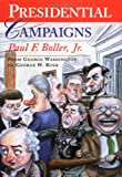 Presidential Campaigns: From George Washington to George W. Bush (0195167155) by Paul F. Boller Jr.