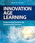 Innovation Age Learning: Empowering S...