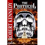 The Protocol: A James Acton Thrillerby J. Robert Kennedy