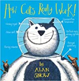 How Cats Really Work! (0007309929) by Snow, Alan