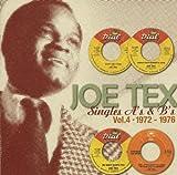 echange, troc Joe Tex - Singles A'S & B'S /Vol. 4 : 1973-1976