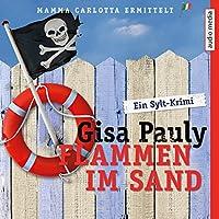 Flammen im Sand (Mamma Carlotta 4) Hörbuch