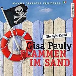 Flammen im Sand (Mamma Carlotta 4) Audiobook