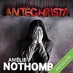 Antéchrista   Amélie Nothomb
