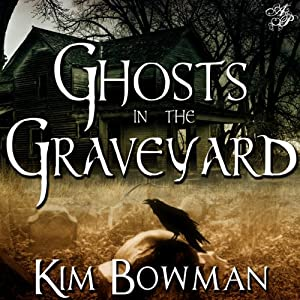 Ghosts in the Graveyard Audiobook