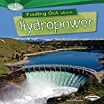 Finding Out About Hydropower   Matt Doeden