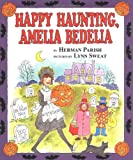 Happy Haunting, Amelia Bedelia (0060518936) by Parish, Herman