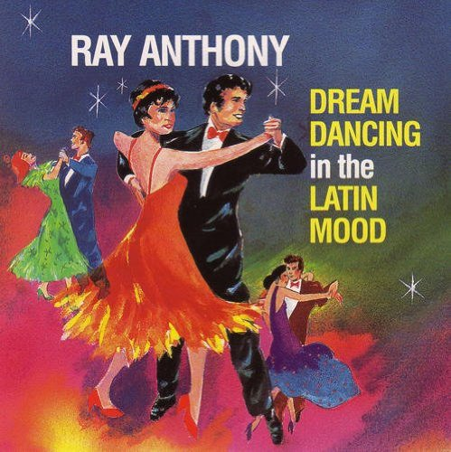 Dream Dancing in the Latin Mood by Ray Anthony