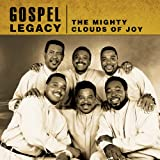echange, troc Mighty Clouds of Joy - Gospel Legacy