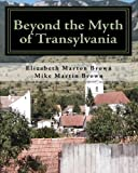 img - for Beyond the Myth of Transylvania book / textbook / text book
