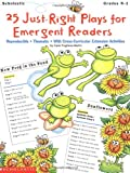 25 Just-Right Plays For Emergent Readers (Grades K-1) (059018945X) by Pugliano-Martin, Carol