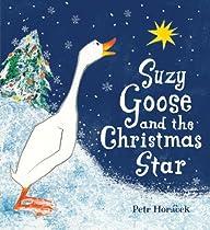 Suzy Goose and the Christmas Star: Midi Edition