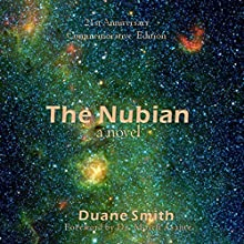 The Nubian 21st Anniversary Commemorative Edition: A Novel (       UNABRIDGED) by Duane Smith Narrated by Ronald Clarkson