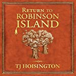 Return to Robinson Island | TJ Hoisington