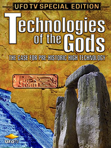 ufotv-presents-technologies-of-the-gods-the-case-for-pre-historic-high-technology