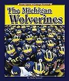 The Michigan Wolverines (Team Spirit)