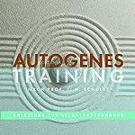 Autogenes Training: Anleitung zur Selbstentspannung | Carola Riß-Tafilaj