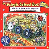 img - for Magic School Bus Meets the Rot Squad : A Book about Decomposition book / textbook / text book