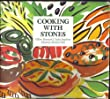 Cooking with Stones: Ideas and Recipes from Stones Restaurant in Avebury