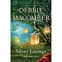 Silver Linings: Rose Harbor, Book 4 (       UNABRIDGED) by Debbie Macomber Narrated by To Be Announced