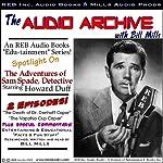 A Sam Spade Audio Double-Feature Starring Howard Duff, Volume 1 | Dashiell Hammett