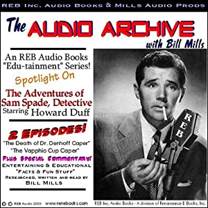 A Sam Spade Audio Double-Feature Starring Howard Duff, Volume 1 | [Dashiell Hammett]