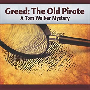 Greed: The Old Pirate Audiobook