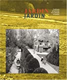 Jardin, Jardins : 3 Sicles d'histoire des jardins  Genve