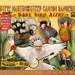 Rare Bird Alert: Steve Martin, Steep Canyon Rangers