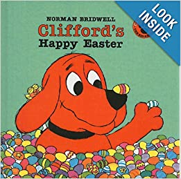 Clifford 39 S Happy Easter Clifford The Big Red Dog Pb