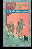 Stiff upper lip, Jeeves (0060806680) by Wodehouse, P. G