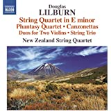 Lilburn: String Quartet in E Minor, Phantasy Quartet & Canzonettas