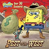 Pest of the West (SpongeBob SquarePants) (Pictureback(R))
