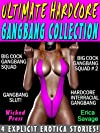 Ultimate Hardcore Gangbang Collection