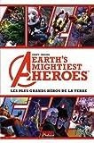 Avengers, Earth Mightiest Heroes, Tome 1 : Les plus grands héros de la Terre