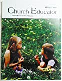 img - for Church Educator: Creative Resources for Church Educators. Volume 23 Number 8, August 1998 book / textbook / text book
