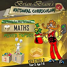 Brian Brain's National Curriculum KS2 Y3 Maths Mixed Topics (       UNABRIDGED) by Russell Webster Narrated by Brian Brain