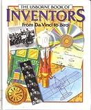 The Usborne Book of Inventors: From Da Vinci to Biro (Famous Lives (E.D.C. Hardcover))
