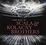 Very Best of Scala & Kolacny Brothers