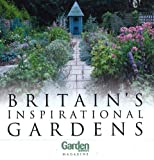 Britain's Inspirational Gardens (Haynes EMAP)