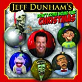 Don't Come Home for Christmasby Jeff Dunham